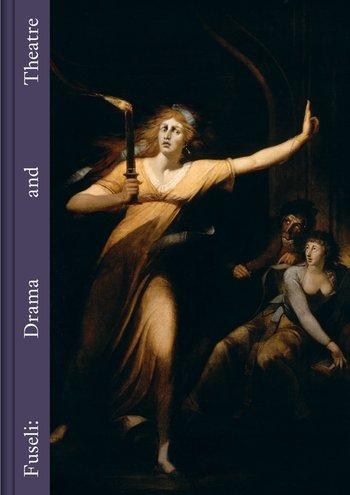 Eva Reifert: Fuseli - Drama and Theatre