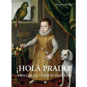 Brinkmann: Hola Prado! E - Two Collections In Dialogue