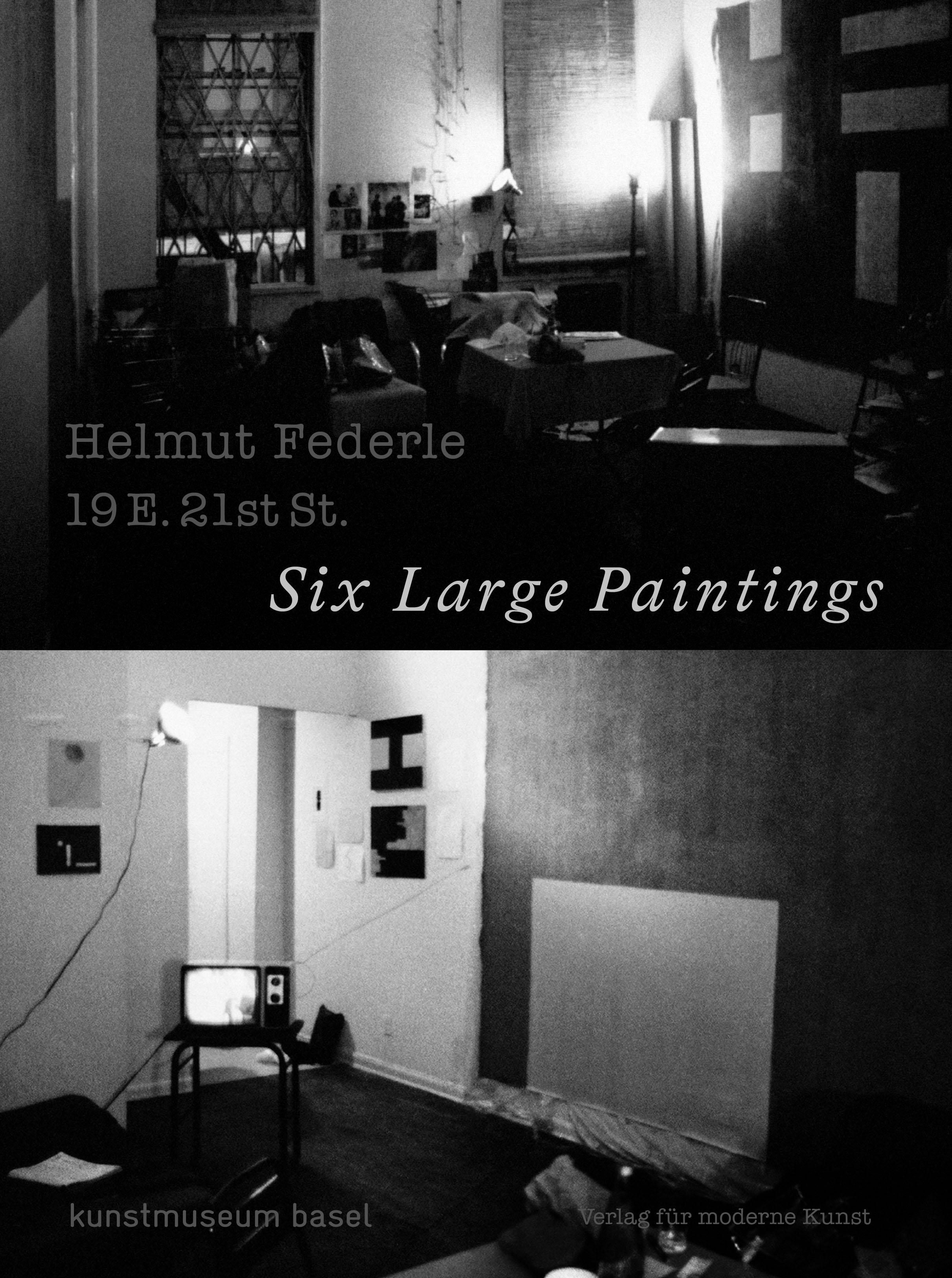 Helmut Federle. 19 E. 21st St. - Six Large Paintings (DE/EN)